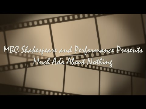 Much Ado About Nothing Promo |  MBC's Shakespeare and Performance Graduate Program