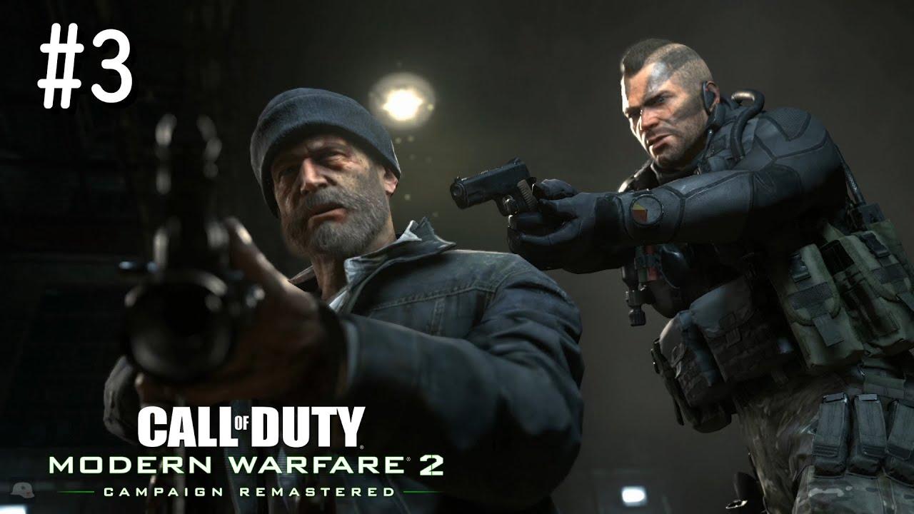 決勝時刻:現代戰爭2劇情戰役重製版 (3) COD: MODERN WARFARE 2 CAMPAIGN REMASTERED Walkthrough (3) 【PS4 HD 60fps】 - YouTube