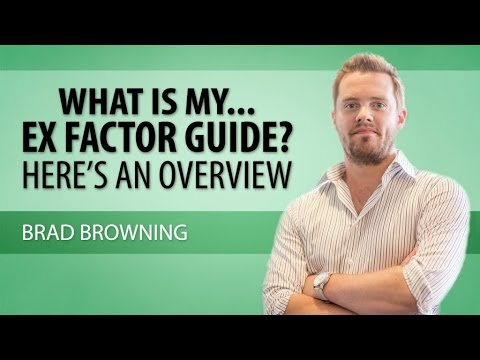 The Ex Factor Guide Review || Ex Factor Guide by Brad Browning ...