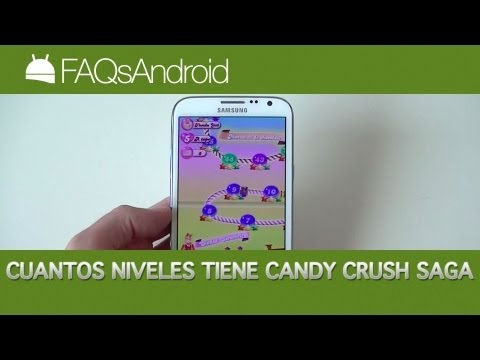 Respuesta a :¿Cuantos niveles tiene Candy Crush Saga? | FAQsAndroid.com