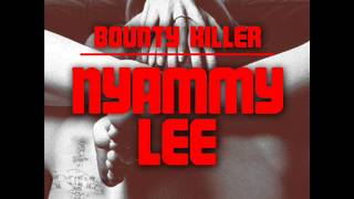 Bounty Killer - Nyammi Lee [Nov 2012] [Jazzwad Music]
