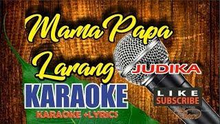 Download lagu JUDIKA - Mama Papa Larang Karaoke Lower Key (Chord Gm)