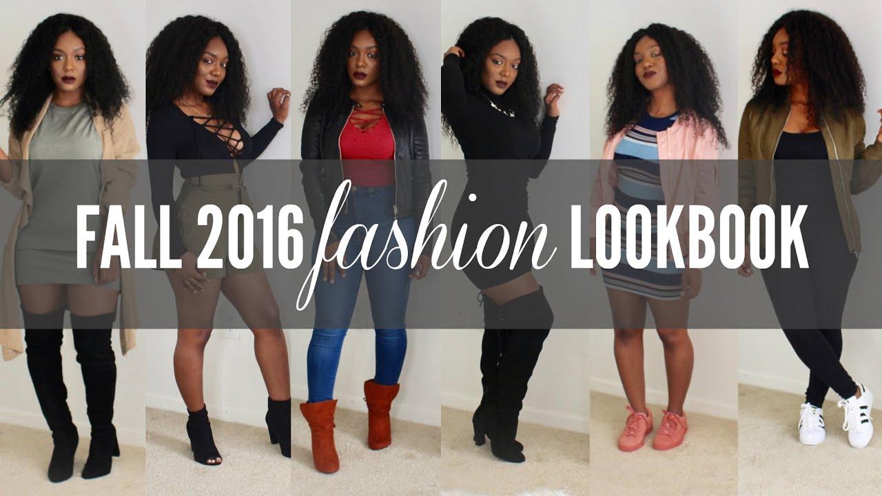 Fall 2016 Fashion Lookbook Youtube
