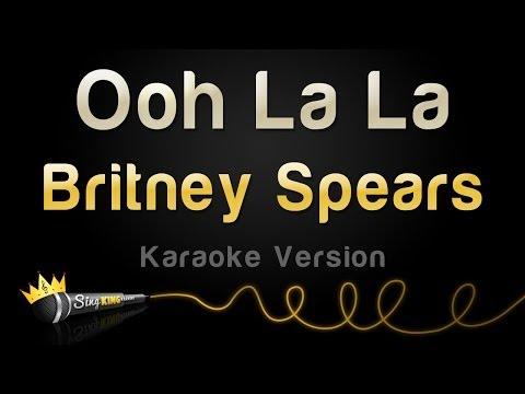 Britney Spears - Ooh La La (Karaoke Version)