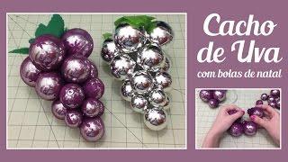Cacho de Uva com bola de natal