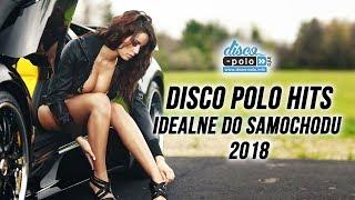 Disco Polo Hits - Idealne do samochodu 2018 (Disco-Polo.info)