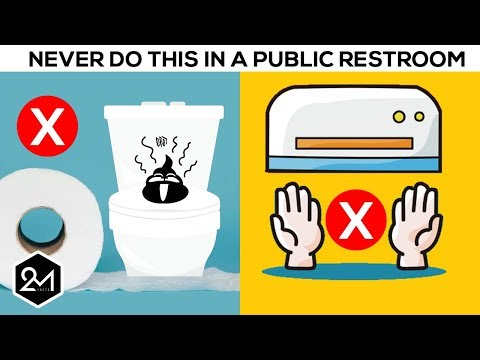 10 Things You Should Never Do In A Public Restroom