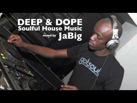 Soulful house music playlist dj mix by jabig deep do for Deep house music playlist