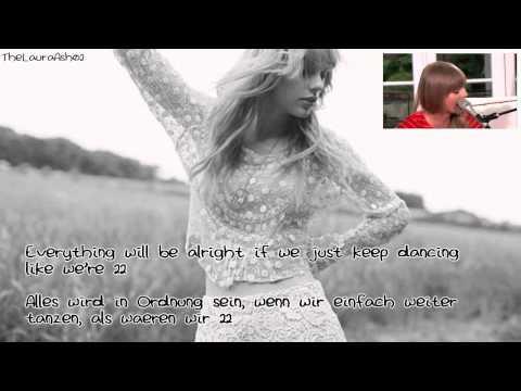 Taylor Swift - 22 (Lyrics+deutsche Übersetzung)