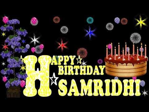 SAMRIDHI HAPPY BIRTHDAY TO YOU