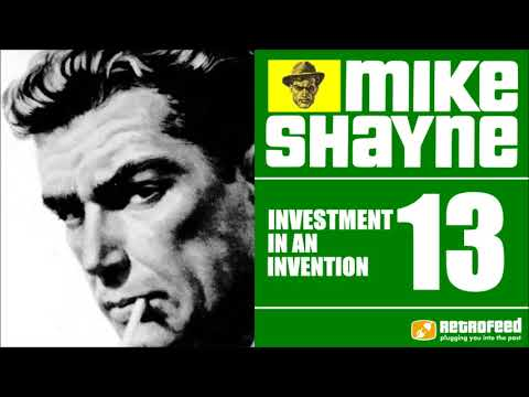 Michael Shayne Private Detective - 13 - Investment In An Invention - Noir Radio Show Crime Audiobook