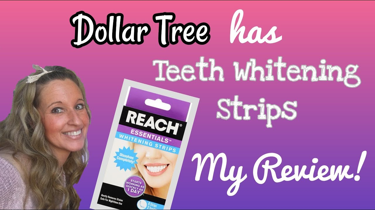 Dollar Tree Has Teeth Whitening Products My Review Of Reach