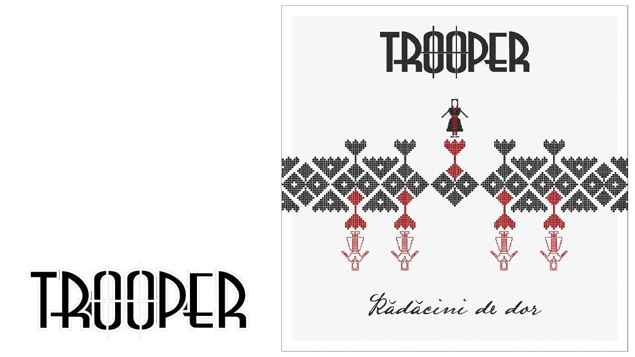 Download Trooper - Radacini de Dor