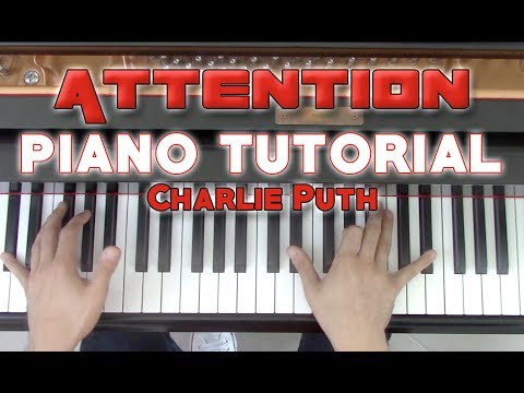 """Attention"" - Complete Piano Tutorial + Sheet Music - Charlie Puth 