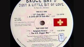 Bruce Baps - Just A Little Bit Of Love - Luc Devriese Remix 1994