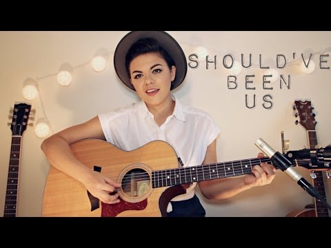 Should've Been Us - Tori Kelly Cover