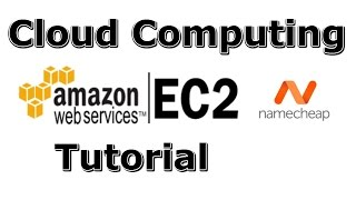 How to Setup Amazon AWS EC2 with Namecheap - Cloud Computing Workshop(I'm doing a university student club workshop on Amazon EC2 with Namecheap, so I created a YouTube tutorial about the setup and Cloud Computing concept., 2015-02-02T06:02:38.000Z)