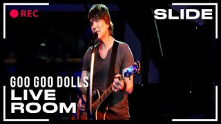 "Goo Goo Dolls ""Slide"" captured in The Live Room"