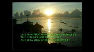 QUE SERA SERA - DORIS DAY with Lyrics