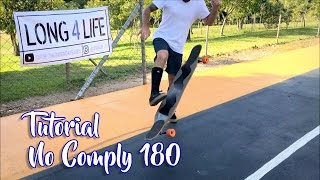 #Trick 7 - Tutorial No Comply 180 Fácil - Longboard - Jundiaí - Long4Life