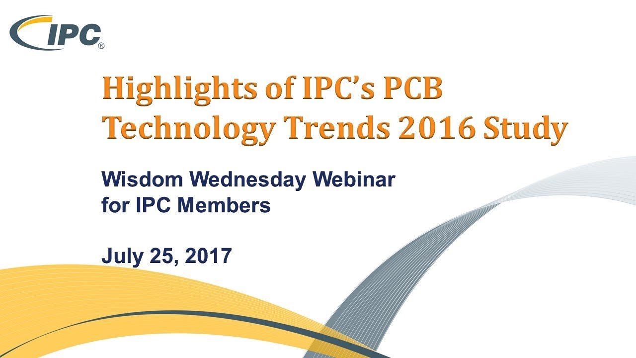 Highlights of IPC's PCB Technology Trends 2016 Study