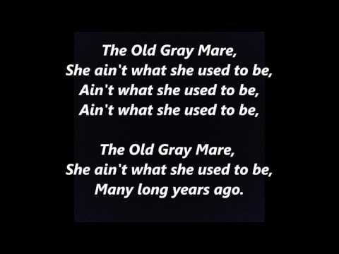 OLD GRAY MARE, OLD GREY MARE, MAIR words lyrics SONG