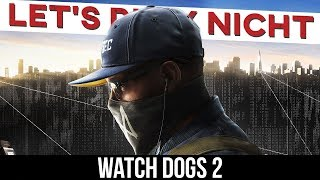 Let's Play NICHT Watch Dogs 2 [Review/Parodie]