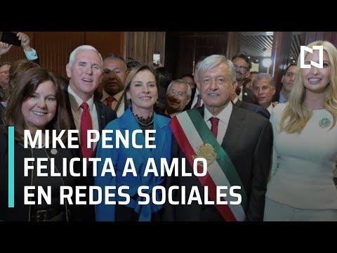 Mike Pence felicita a AMLO - Transición 2018