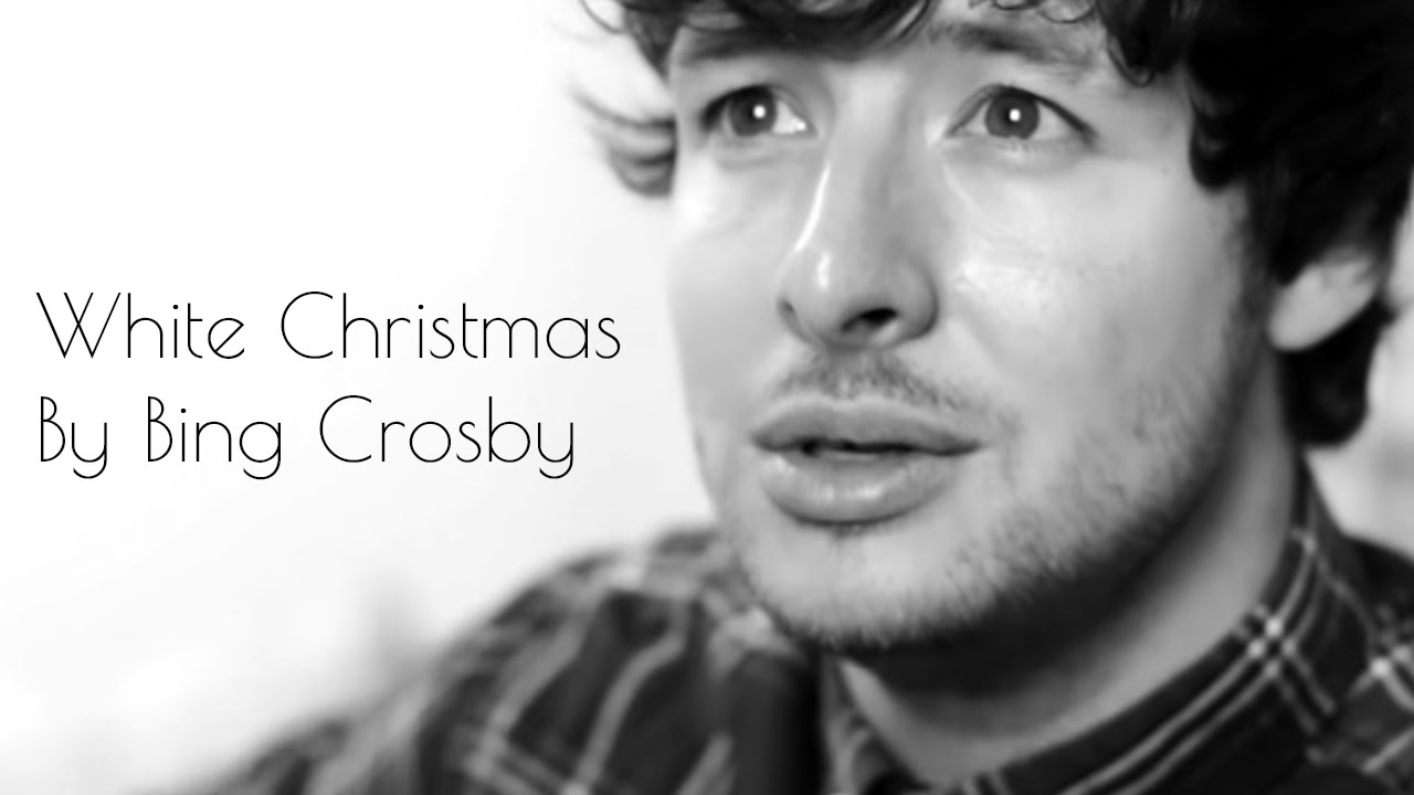 White Christmas By Bing Crosby acoustic cover Aaron Norton - YouTube