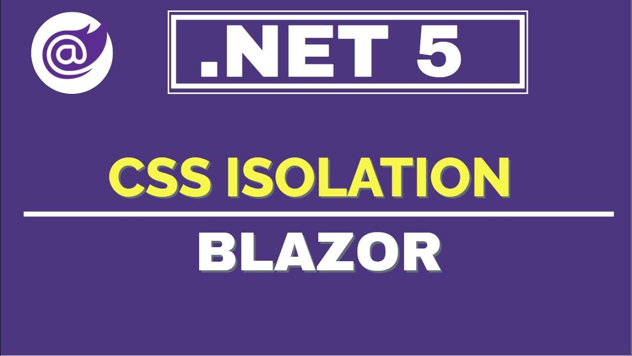CSS Isolation in Blazor WebAssembly