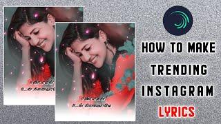 HowTo Make Trending Instagram Lyrics Video Alight motion Tamil   Vijay Creations  