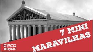 ANIMUS SOLUÇÕES - As 7 Mini Maravilhas do Mundo Antigo