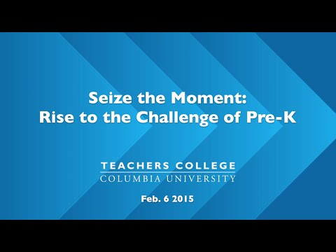Seize the Moment: Rise to the Challenge of Pre-K