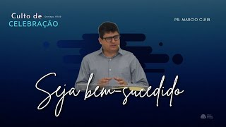 Seja Bem-Sucedido | Rev. Marcio Cleib