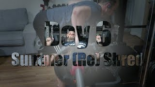 (Re) Shredding for Summer Day 6: Chest foused Workout