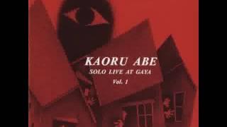 kaoru abe solo live at gaya vol 1 1990 full album