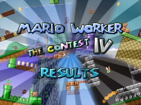 Mario Worker: The Contest IV - Results