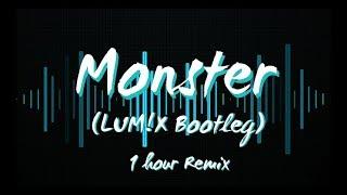 Monster (LUM!X Bootleg) - Meg & Dia - 1 Hour Mix