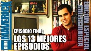 6x16 - Episodio Final: Los 13 Mejores Episodios