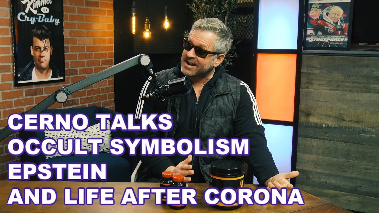 The Occult, Epstein, and Life After Corona - CERNO TALKS