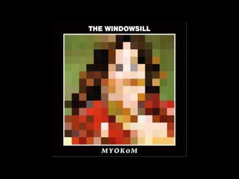 The Windownsill - Make Your Own Kind Of Music (2017) (Full Album)