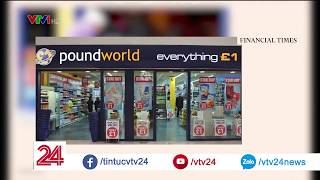 Điểm báo Anh: Mô hình siêu thị một bảng thoái trào - Tin Tức VTV24