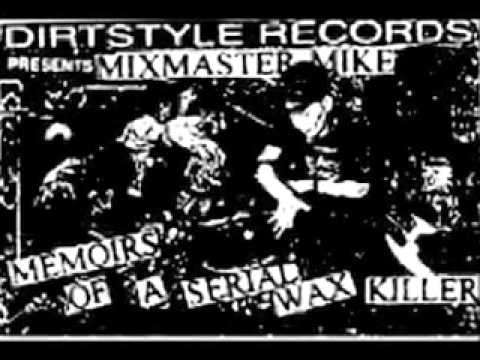 Memoirs of a Serial Wax Killer - Mixmaster Mike  (1996 / Tape) mp3