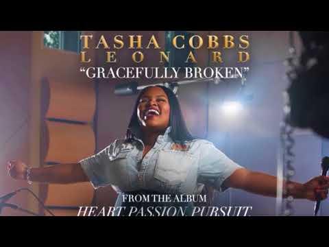 Tasha Cobbs Leonard - Gracefully Broken -...