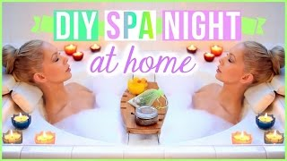 My Pamper Routine ♡ DIY Spa Night