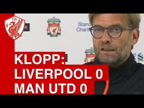 Liverpool 0-0 Manchester Utd - Jurgen Klopp Post Match Press Conference