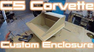 Corvette C5 | Building a Custom Subwoofer Enclosure! | Part 2