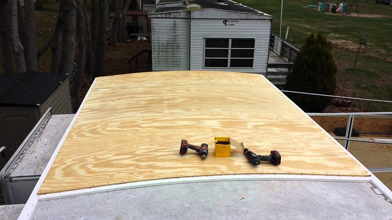Rv Roof Over Part 4 Youtube