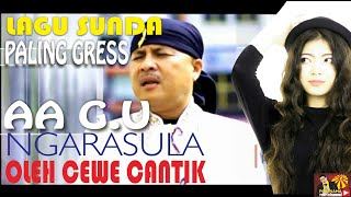 Lagu Sunda paling Gress Geusan ulun!!Ngarasula-Aa G.U