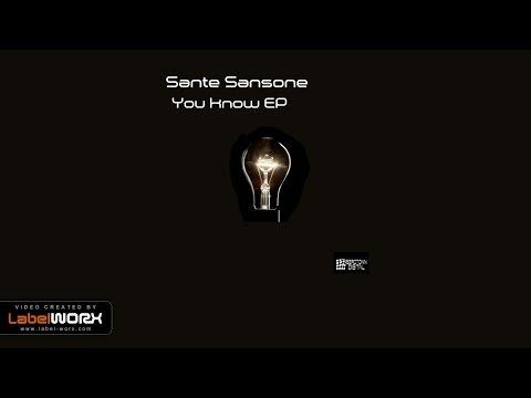 Sante Sansone - You Know